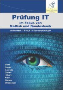 Prüfung-IT im Fokus von MaRisk und Bankenaufsicht